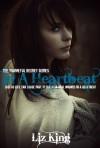In A Heartbeat (Shameful Regret #1)  - Liz King