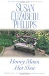 Honey Moon/Hot Shot - Susan Elizabeth Phillips