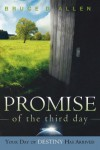 Promise of the Third Day - Bruce Allen