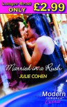 Married in a Rush (Modern Romance Series Extra) - Julie Cohen
