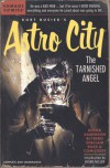 Astro City Vol. 4: The Tarnished Angel - Kurt Busiek, Alex Ross, Brent Anderson