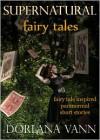 Supernatural Fairy Tales - Dorlana Vann
