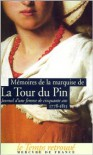 Mémoires de la marquise de La Tour du Pin - Henriette Lucie Dillon La Tour du Pin Gouvernet,  Lucy de La Tour du Pin