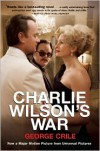 Charlie Wilson's War - George Crile, George Crile