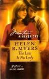 The Law Is No Lady (Montana Mavericks, Return to Big Sky Country, No. 8) - Helen R. Myers
