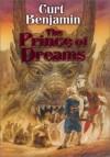The Prince of Dreams - Curt Benjamin