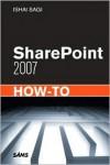 SharePoint 2007 How-To - Ishai Sagi