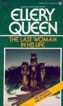 The Last Woman in His Life - Ellery Queen