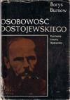 Osobowość Dostojewskiego - Borys Bursow