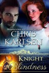 Knight Blindness - Chris Karlsen