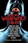 Best New Werewolf Tales (Vol. 1) - Carolina Smart, James Roy Daley, Jonathan Maberry, John Everson