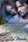 Once Upon A Second Chance - Zee Monodee