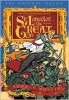 The Adventures of Sir Lancelot the Great - Gerald Morris, Aaron Renier