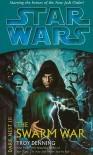 The Swarm War  - Troy Denning