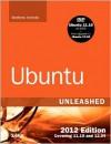 Ubuntu Unleashed 2012: Covering 11.10 and 12.04 - Matthew Helmke