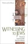 Witnessing to Jews - Moishe Rosen, Ceil Rosen