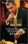 Married to His Business - Elizabeth Bevarly
