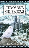 Lord of Snow and Shadows - Sarah Ash