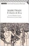 Diario di Eva - Mark Twain, Barbara Lanati, Lester Ralph