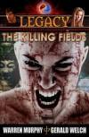LEGACY, Book 2: The Killing Fields - Warren Murphy, Gerald Welch