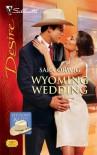 Wyoming Wedding - Sara Orwig