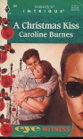 A Christmas Kiss - Caroline Burnes