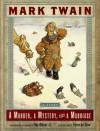 A Murder, a Mystery, and a Marriage - Mark Twain;Roy Blount Jr.
