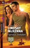 Operation: Forbidden - Lindsay McKenna