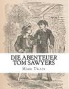 Die Abenteuer Tom Sawyers - von Mark Twain