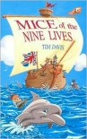 Mice of the Nine Lives - Tim Davis,  Morgan Howard (Editor)