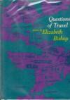 Questions of Travel - Elizabeth Bishop