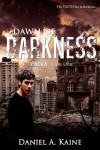 Dawn of Darkness: Daeva: Book One - Daniel A. Kaine