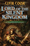 Lord of the Silent Kingdom (Instrumentalities of the Night) - Glen Cook