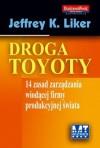 Droga Toyoty - Liker K. Jeffrey