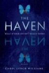 The Haven - Carol Lynch Williams