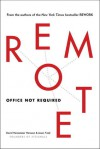 Remote: Office Not Required - David Heinemeier Hansson, Jason Fried