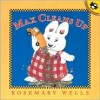 Max Cleans Up - Rosemary Wells