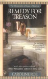Remedy for Treason - Caroline Roe