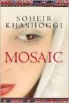 Mosaic - Soheir Khashoggi