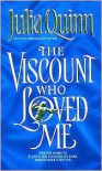 The Viscount Who Loved Me (Bridgerton Series #2) -