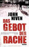 Das Gebot der Rache: Thriller - John Niven