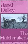The Matchmakers - Janet Dailey