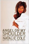 Angel on My Shoulder: An Autobiography - Natalie Cole, Digby Diehl