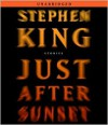 Just after Sunset - Stephen King,  Read by Jill Eikenberry,  Read by Mare Winningham,  Read by George Guidall,  Read by Ron McLarty,  Read by Denis O'Har