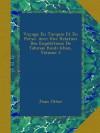 Voyage En Turquie Et En Perse: Avec Une Relation Des Expéditions De Tahmas Kouli-khan, Volume 2 - Jean Otter