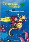 Tajemnica Atlantydy czyli Lili w podwodnym świecie - Knister