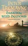 Dancing With Demons (Sister Fidelma, #18) - Peter Tremayne