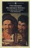 Two Spanish Picaresque Novels: Lazarillo De Tormes and The Swindler - Anonymous, Francisco de Quevedo, Michael Alpert