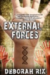 External Forces (The Laws of Motion #1) - Deborah Rix