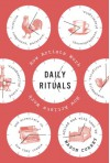 Daily Rituals: How Artists Work -